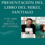 PRESENTACIÓN DEL LIBRO DEL MIKEL SANTIAGO