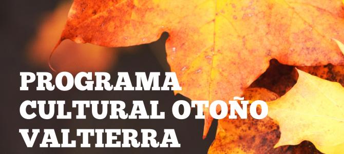 Agenda cultural otoño en Valtierra 2020